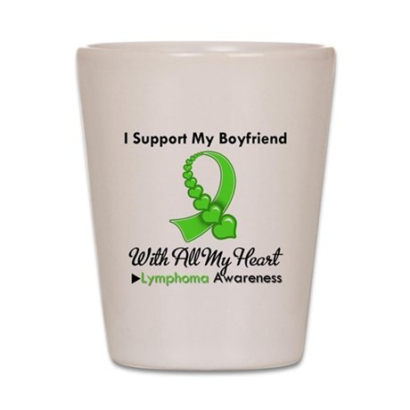 LymphomaSupportBoyfriend Shot Glass