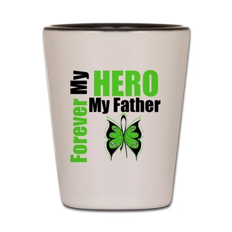 Lymphoma Hero Father Shot Glass