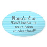 Nana's Car - Oval Bumper Stickers
