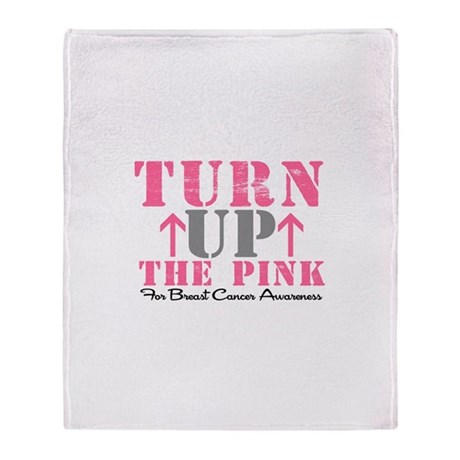 Turn Up The Pink (BC2) Throw Blanket
