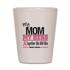 BreastCancerHero Mom Shot Glass