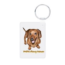 You're Funny Dachshund Dog Keychains