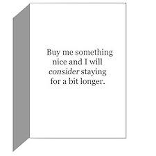 Buy me something nice...