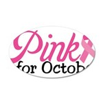 Pink For October 22x14 Oval Wall Peel