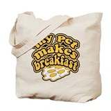 My Pet Makes Breakfast Tote Bag