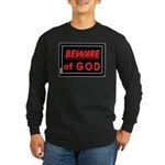 Atheist humor Long Sleeve Dark T-Shirt