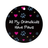 All My Grandkids Have Paws Ornament (Round)