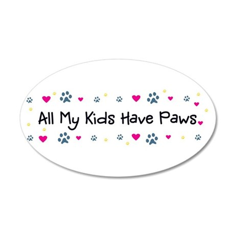 All My Kids/Children Have Paws 22x14 Wall Decal