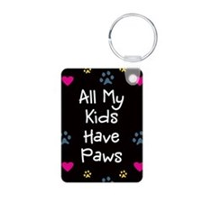 All My Kids/Children Have Paws Keychain Aluminum