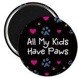 All My Kids/Children Have Paws Magnet
