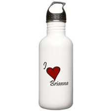 I love Brianna Sports Water Bottle