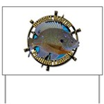 Bluegill Master Yard Sign