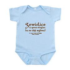 I Speak Old English Infant Bodysuit