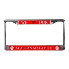 Red We Love Our Alaskan Malamute Frame