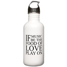 Music-Food-Love Quote Water Bottle