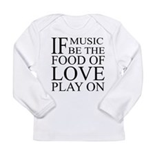 Music-Food-Love Quote Long Sleeve Infant T-Shirt