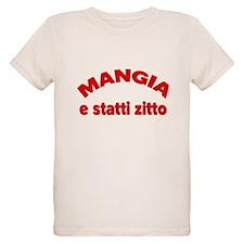 Mangia e Statti Zitto Organic Kids T-Shirt