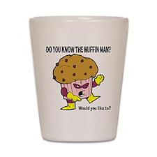 The Muffin Man Shot Glass