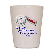 Dental Assistant Shot Glass
