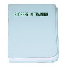 Blogger In Training baby blanket