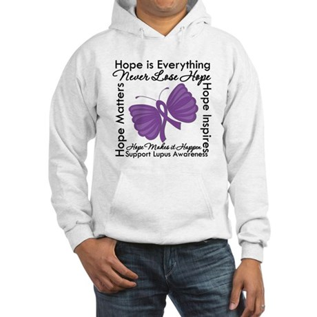 Lupus Hope Is Everything Hooded Sweatshirt