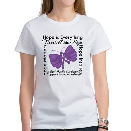 Lupus Hope Is Everything Women's T-Shirt