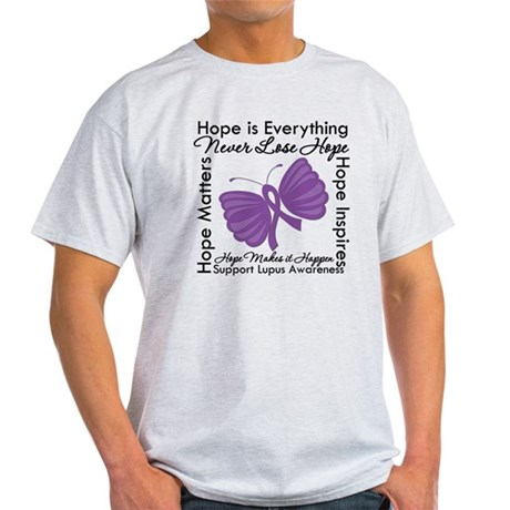 Lupus Hope Is Everything Light T-Shirt