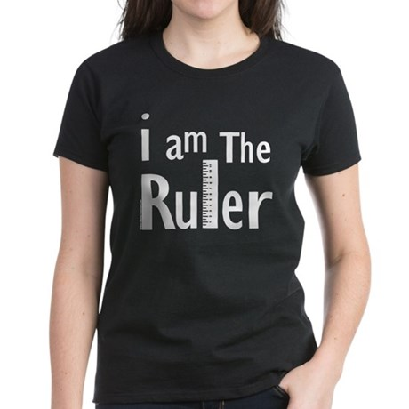 Ruler Women's Dark T-Shirt