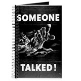Someone Talked! Journal