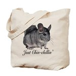 Just ChinChillin' Tote Bag