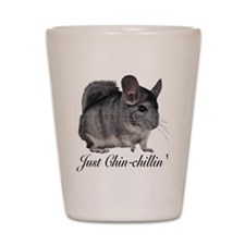 Just ChinChillin' Shot Glass