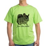 Just ChinChillin' Green T-Shirt