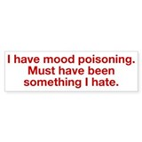 Mood Poisoning Car Sticker