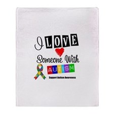 I Love Someone Autism Throw Blanket