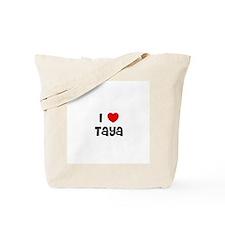 I * Taya Tote Bag