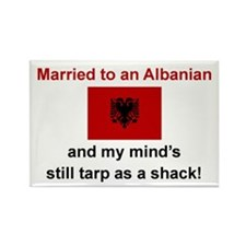 Married To An Albanian Rectangle Magnet