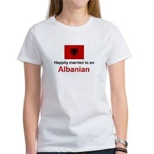 Happily Married To Albanian Tee
