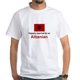 Happily Married To Albanian Shirt