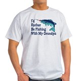 I'd Rather Be Fishing With My Grandpa T-Shirt
