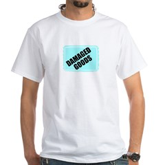 DAMAGED GOODS White T-Shirt