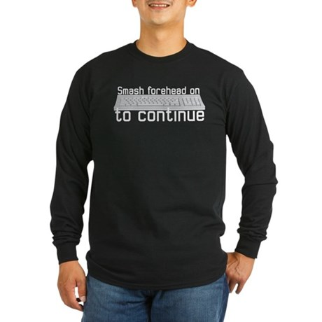 smash forehead on keyboard Long Sleeve Dark T-Shir