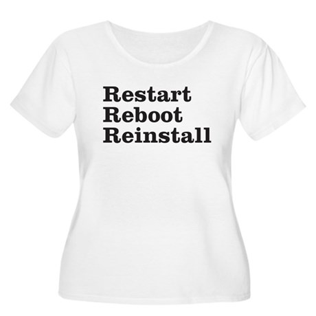 restart reboot reinstall Women's Plus Size Scoop N