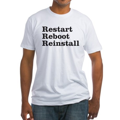 restart reboot reinstall Fitted T-Shirt