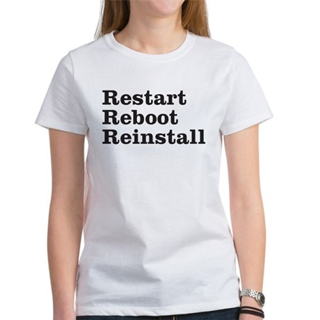 restart reboot reinstall Women's T-Shirt