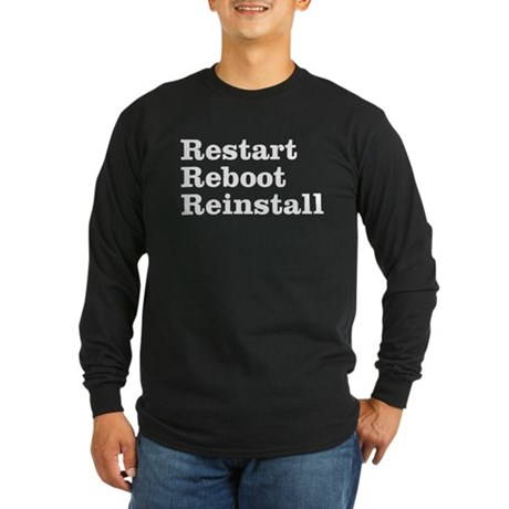 restart reboot reinstall Long Sleeve Dark T-Shirt