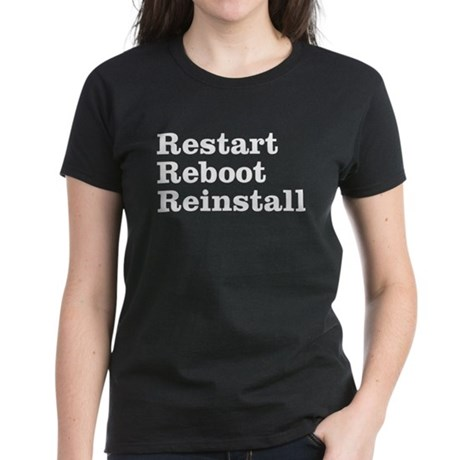 restart reboot reinstall Women's Dark T-Shirt