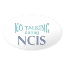 No Talking During NCIS Decal