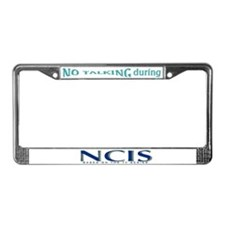 No Talking During NCIS License Plate Frame