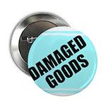 DAMAGED GOODS 2.25