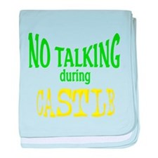No Talking During Castle baby blanket
